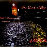 """"" THE DARK ALLEY """" chill & lounge compilation"