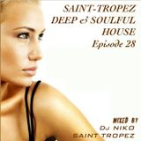 SAINT TROPEZ DEEP & SOULFUL HOUSE Episode 28. Mixed by Dj NIKO SAINT TROPEZ