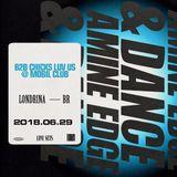 2018.06.29 - Amine Edge & DANCE B2b Chicks Luv Us @ Mobil Club, Londrina, BR