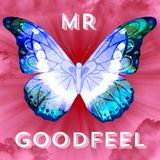 Relax With Mr. Goodfeel -4-