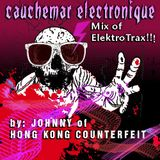 Cauchemar Electronique (old DJ-mix by JOHNNY of HONG KONG COUNTERFEIT,  2000?)