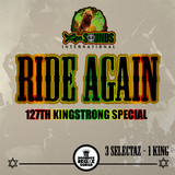 127TH Ride Again KingStrong Special 2019