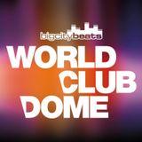 BigCityBeats WORLD CLUB DOME 2015 Warm Up Mix