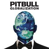 Dj Mega Mix - Pitbull's Globalization