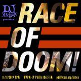 DJ YardSale presents...Race of Doom 11-11-2019