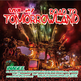 Road To Tomorrowland Vol.27 -Mashups by Mustache Mash Master-
