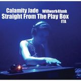 Calamity Jade - Straight From The Play Box