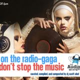 On The Radio-Gaga, Don't Stop The Music