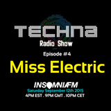 TechnA radioshow #4 featuring Miss Electric