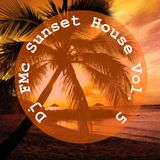DJ FMc - Sunset House Vol. 5
