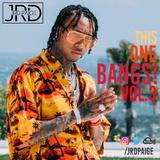 @Jayar.dj - This One Bangs! Vol. 3 - Hip Hop/R&B/Trap Mix