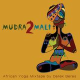 Mudra2Mali: Africa Yoga Mixtape