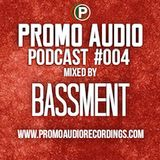 Promo Audio Podcast #004 mixed by Bassment