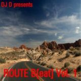 DJ D Route Beat Vol 1