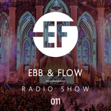 Ebb & Flow Radio 011