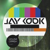 HOUSE CRASH Vol. 1 ( Jay Cook Mix )