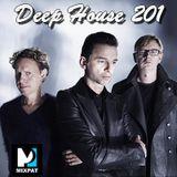 Deep House 201
