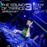 The Sound Of Trance 3 - Mix Set - EDDY SKT [16-05-2016]