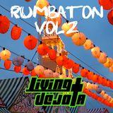 Living Dejota - Rumbaton Vol 2