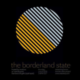 THE BORDERLAND STATE - JUNE 4 - 2015