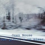 Due piatti e un Mixer - ozen nouse 52 min. vinyl dj set