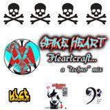 """Spike Heart presents: Heartcraft... a """"techno"""" mix"""