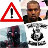The Flipside - Episode 388 : Deadpool spoilers even Kanye can't ruin (Feb 20, 2016)