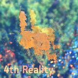 4th Reality (2009)