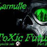 ToXic Futur Part II