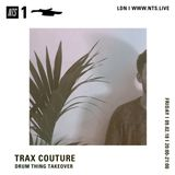 Trax Couture w/ Drum Thing - 9th February 2018