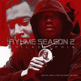 Rhyme Season 2:(Meek, Dark Lo, Freck Billionaire, AR-AB)Philly