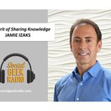 The Spirit of Sharing Knowledge with Jamie Izaks and Jack Monson