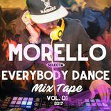 Everybody Dance Mixtape - vol1. mixed by: Morello Selecta