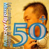 Mixed by Andrew - Boise 50+  Party On!《加長紀念版》