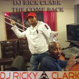 Dj Rick Clark The Come Back!! Pt 1