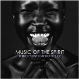 """AFRO HOUSE - """"Music of the Spirit"""""""