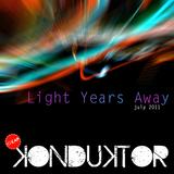 Cheap Konduktor - Light Years Away - July 2011