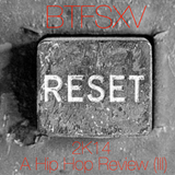 2K14 A HipHop Review [PART III]