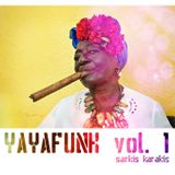 Yayafunk Vol 1