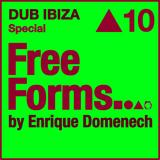 Freeforms | Episode 10 DUB IBIZA Special