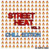 Street Heat vol 2 Chill Edition (explicit)