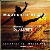 Majestic BeatZ #03 by DJ MajesteX (Club Mix)