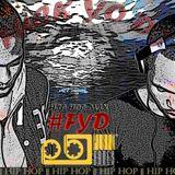 #FYD(Fuck Yo Dj)_HipHopmix