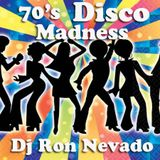 70's Disco Madness - Dj Ron Nevado