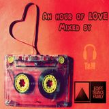 Egypt Trance Family Presents [An Hour Of Love] Mixed by T & M