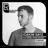 IOAKIM SAYZ - Electronical Reeds Podcast #02