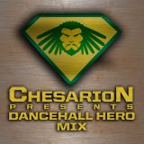 Chesarion - Dancehall Hero