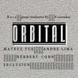 Mateus Tuk at Orbital @BOCA