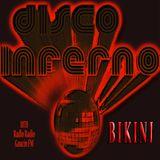 BIKINI Prog. Nº 38 Disco Inferno Emitido: 13 Octubre 2004 Radio Gaucin FM