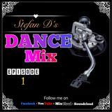 Stefan D's Dance-mix(Ep1)